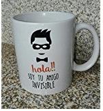 "Taza de ""Hola soy tu amigo invisible""."