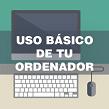 Icono de Uso básico de tu ordenador